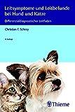 Leitsymptome und Leitbefunde bei Hund und Katze: Differenzialdiagnostischer Leitfaden (MemoVet) - Christian Schrey