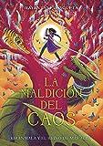 La maldición del caos: Kiranmala y el Reino de Más Allá (Kimera) (Spanish Edition)