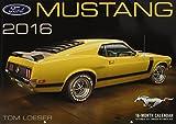 Ford Mustang Deluxe 2016: 16-Month Calendar September 2015 through December 2016 - Includes 17x12 ART PRINT 1970 Boss 302