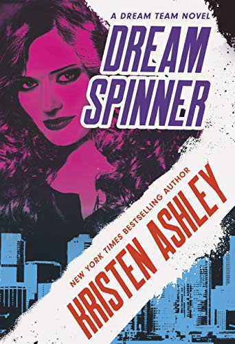 Dream Spinner (Dream Team Book 3) (English Edition)