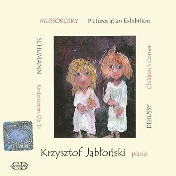 Mussorgsky, M.P.: Pictures at an Exhibition / Kinderszenen / Children's Corner