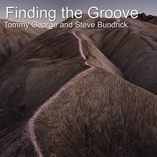 Tommy George / Steve Bundrick