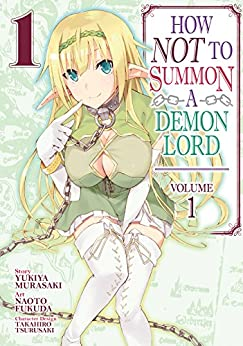 How NOT to Summon a Demon Lord Vol. 1