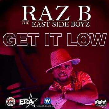 Get It Low (feat. The East Side Boyz)