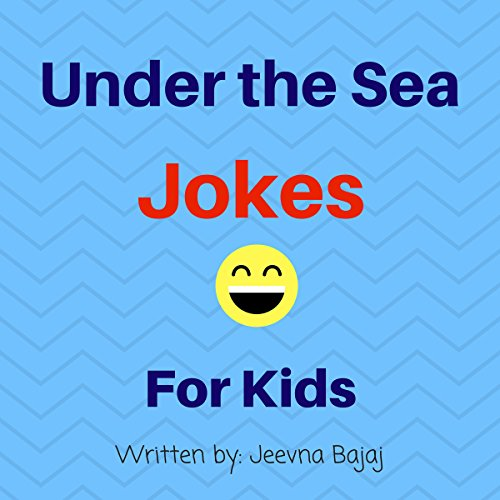 Under the Sea Jokes: For Kids audiobook cover art