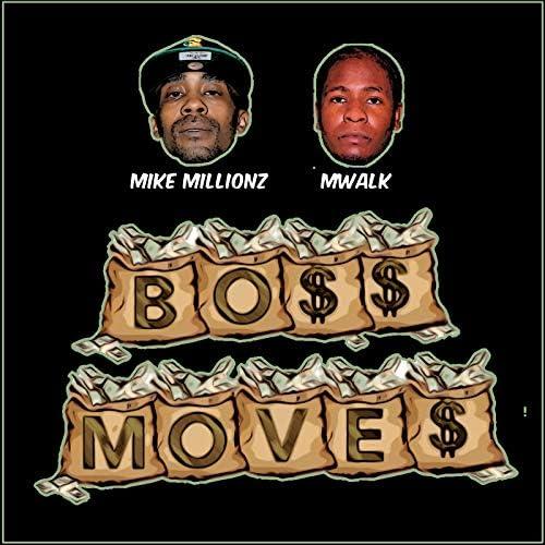 Mwalk & Mike Millionz