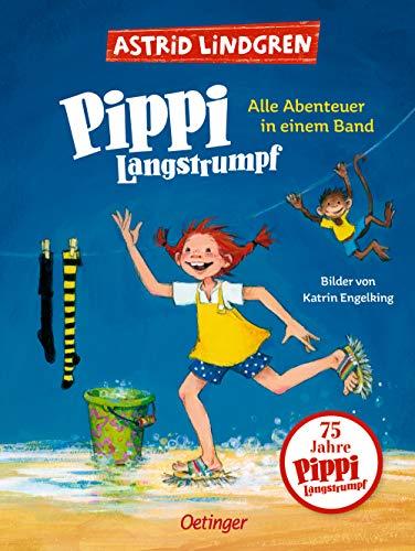 Pippi Langstrumpf: Alle Abenteuer in einem Band