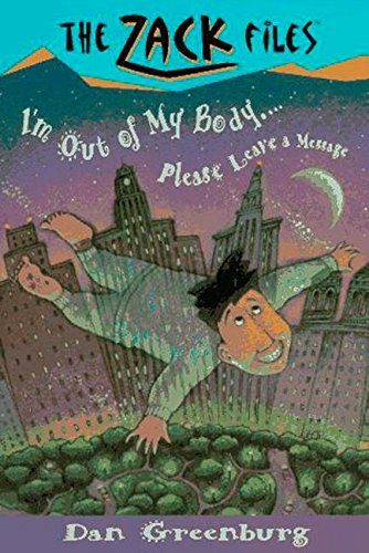 Zack Files 06: I'm out of My Body...Please Leave a Message (The Zack Files)の詳細を見る
