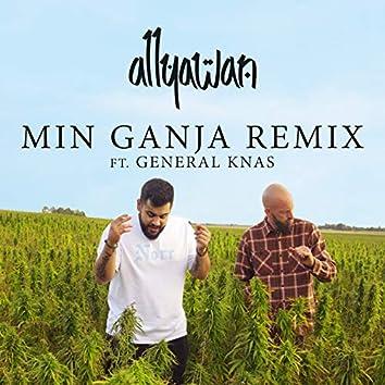 Min Ganja (Remix)