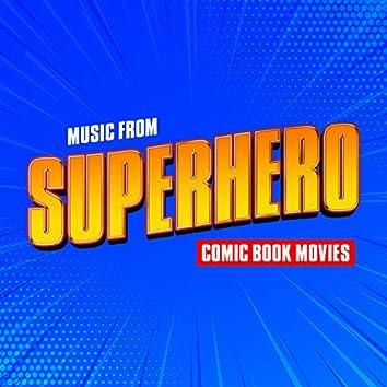 Music from Superhero Comic Book Movies
