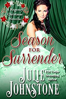 Season For Surrender (A Danby Family Regency Novella Book 2) by [Julie Johnstone]