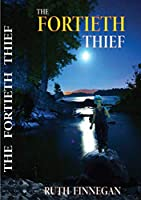The fortieth thief a fairytale for children and not-children