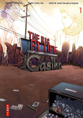 The big bluff, Tome 1 : Casino