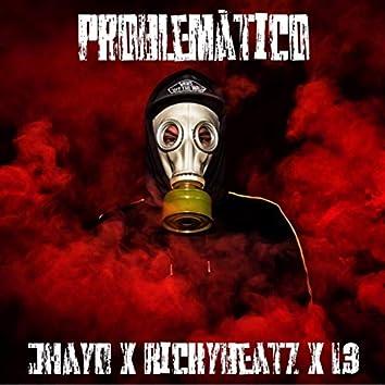 Problematico (feat. Rickson & L3)