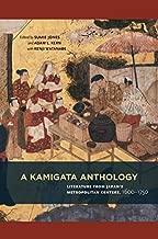 A Kamigata Anthology: Literature from Japan's Metropolitan Centers, 1600–1750