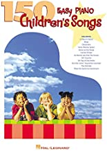 150 Easy Piano Children's Songs (Easy Piano (Hal Leonard))