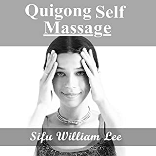 Qigong Meridian Self Massage - Complete Program for Improved Health, Pain Annihilation, and Swift Healing cover art
