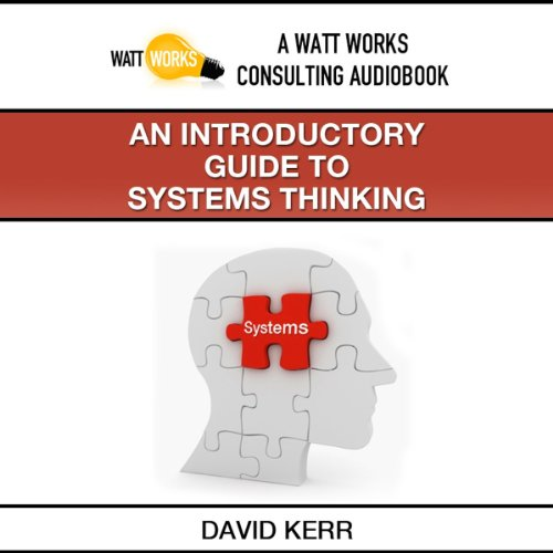 An Introductory Guide to Systems Thinking cover art