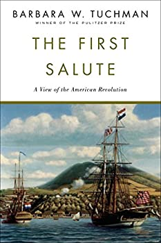 Paperback The First Salute : A View of the American Revolution Book