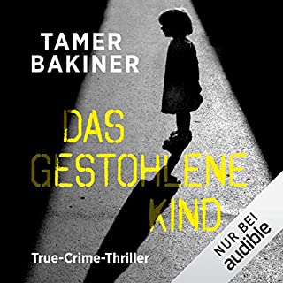 Das gestohlene Kind. True-Crime-Thriller Titelbild