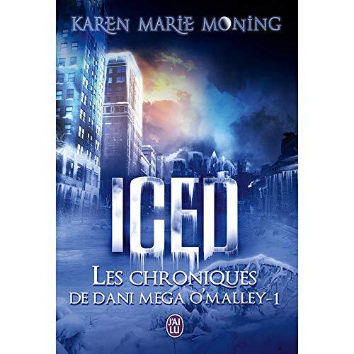ICED- Les Chroniques de Dani Mega O'Malley 1
