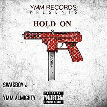 HOLD ON (feat. SwagBoyJ)