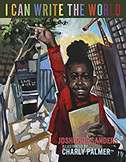 I Can Write the World by Joshunda Sanders