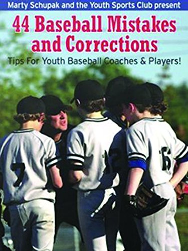Baseball Coaching: 44 Baseball Mistakes and Corrections [OV]