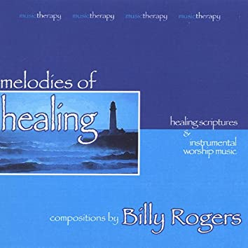Melodies of Healing - Includes a 2cd Bonus