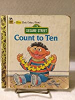 Count to Ten (First Little Golden Book) 0307101630 Book Cover