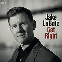 Get Right by Jake La Botz