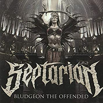 Bludgeon the Offended