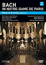 Bach In Notre-Dame De Paris: Mass in B Minor - John Nelson