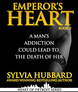 Emperor's Heart Part II (Heart of Detroit Book 6) by [Sylvia Hubbard, Keith D. Young]