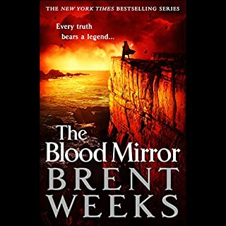 The Blood Mirror                   By:                                                                                                                                 Brent Weeks                               Narrated by:                                                                                                                                 Simon Vance                      Length: 20 hrs and 30 mins     7,577 ratings     Overall 4.7