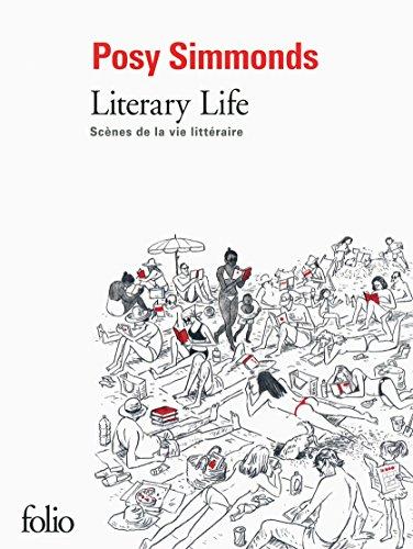 Literary Life: Scènes de la vie littéraire