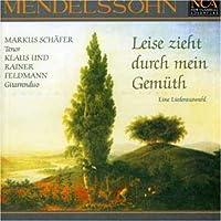 Mendelssohn-Leise Zieht Durch Mein Gemuth