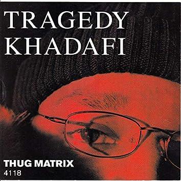 Thug Matrix 4118