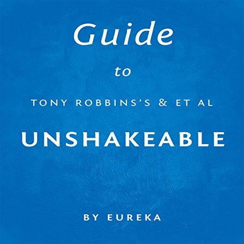 Guide to Tony Robbins's Unshakeable cover art