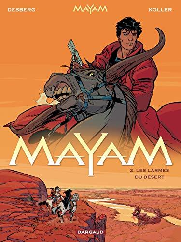Mayam - tome 2 - Larmes du désert (Les)