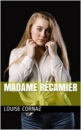 Madame Récamier (French Edition)