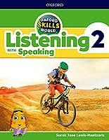Oxford Skills World: Level 2: Listening with Speaking Student Book / Workbook