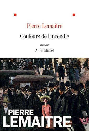 Couleurs de l'incendie: Roman (French Edition)