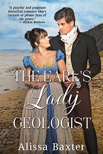 The Earl's Lady Geologist by [Alissa Baxter]