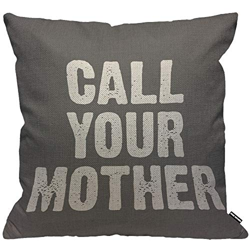 HGOD DESIGNS Cushion Cover Call Your Mother White Letter Grey,Throw Pillow Case Home Decorative for Men/Women Living Room Bedroom Sofa Chair 18X18 Inch Pillowcase 45X45cm