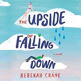 The Upside of Falling Down                   Written by:                                                                                                                                 Rebekah Crane                               Narrated by:                                                                                                                                 Alana Kerr Collins                      Length: 7 hrs and 47 mins     Not rated yet     Overall 0.0