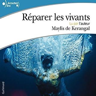 Réparer les vivants                   De :                                                                                                                                 Maylis de Kerangal                               Lu par :                                                                                                                                 Maylis de Kerangal                      Durée : 7 h et 20 min     57 notations     Global 4,3