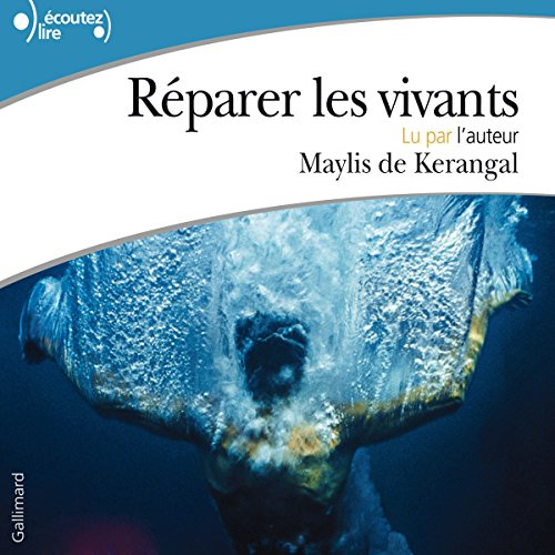 Réparer les vivants audiobook cover art