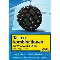Tastenkombinationen für Windows & Office: Alle wichtigen Funktionen (German Edition)