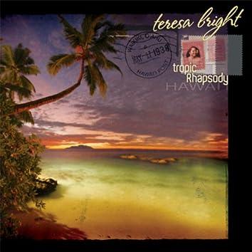 Tropic Rhapsody